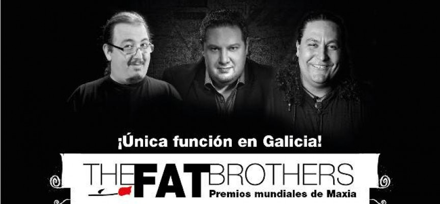 "Gala de Maxia ""René Lavand"" – The Fat Brothers"